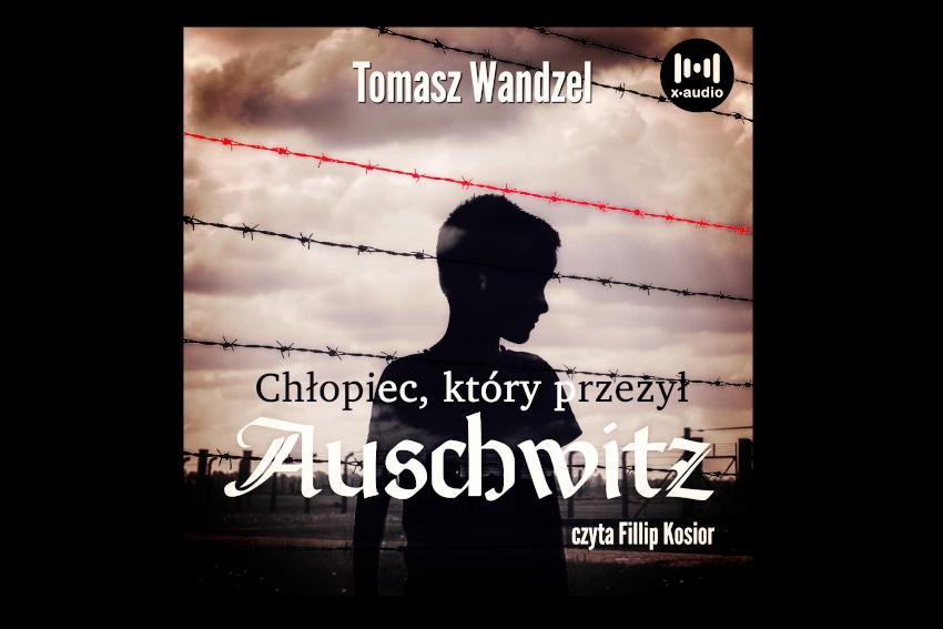 """""""Chłopiec, który przeżył Auschwitz"""" już 27 stycznia!"""