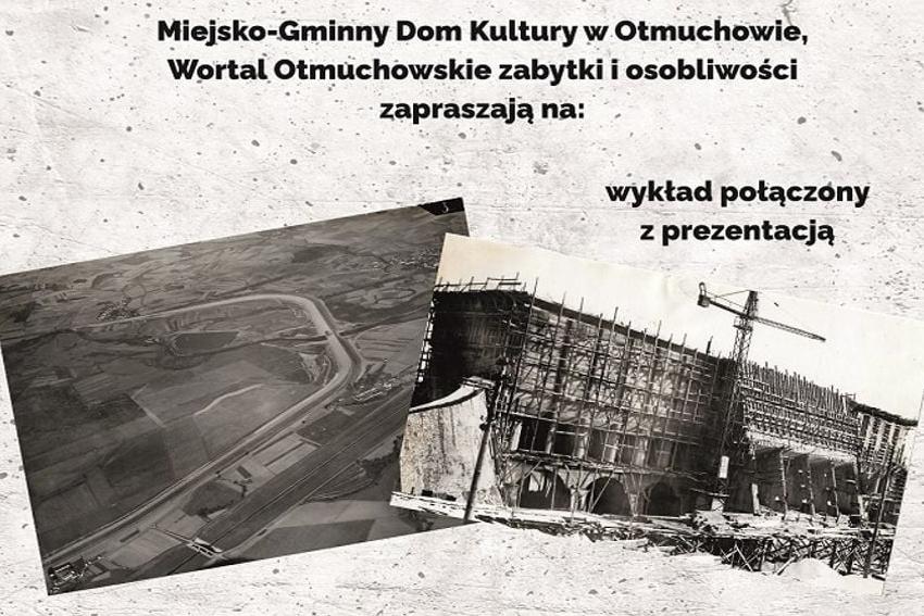 88 rocznica oddania do użytku Zbiornika Otmuchowskiego